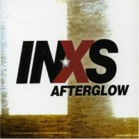 Afterglow - INXS