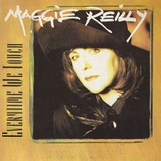 Everytime We Touch - Maggie Reilly