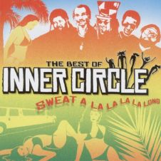 Sweat (A La La La La Long) - Inner Circle