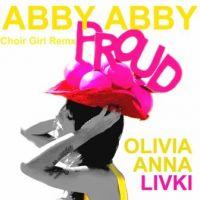 Abby Abby ! - Olivia Anna Livki