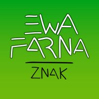 Znak - Ewa Farna