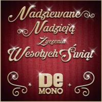 Nadziewane Nadzieją Życzenia Wesołych Świąt - De Mono