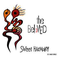 Sweet Harmony - The Beloved