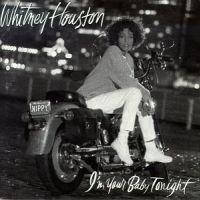 I'm Your Baby Tonight - Whitney Houston