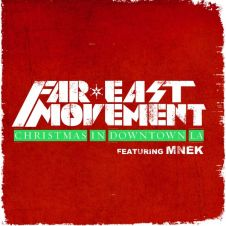 Christmas In Downtown LA - Far East Movement